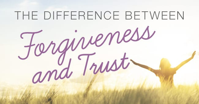 forgiveness and trust