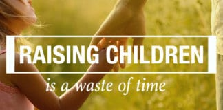 I Was Totally Offended When She Said Raising Children is a Waste of Time—But Now I Get It
