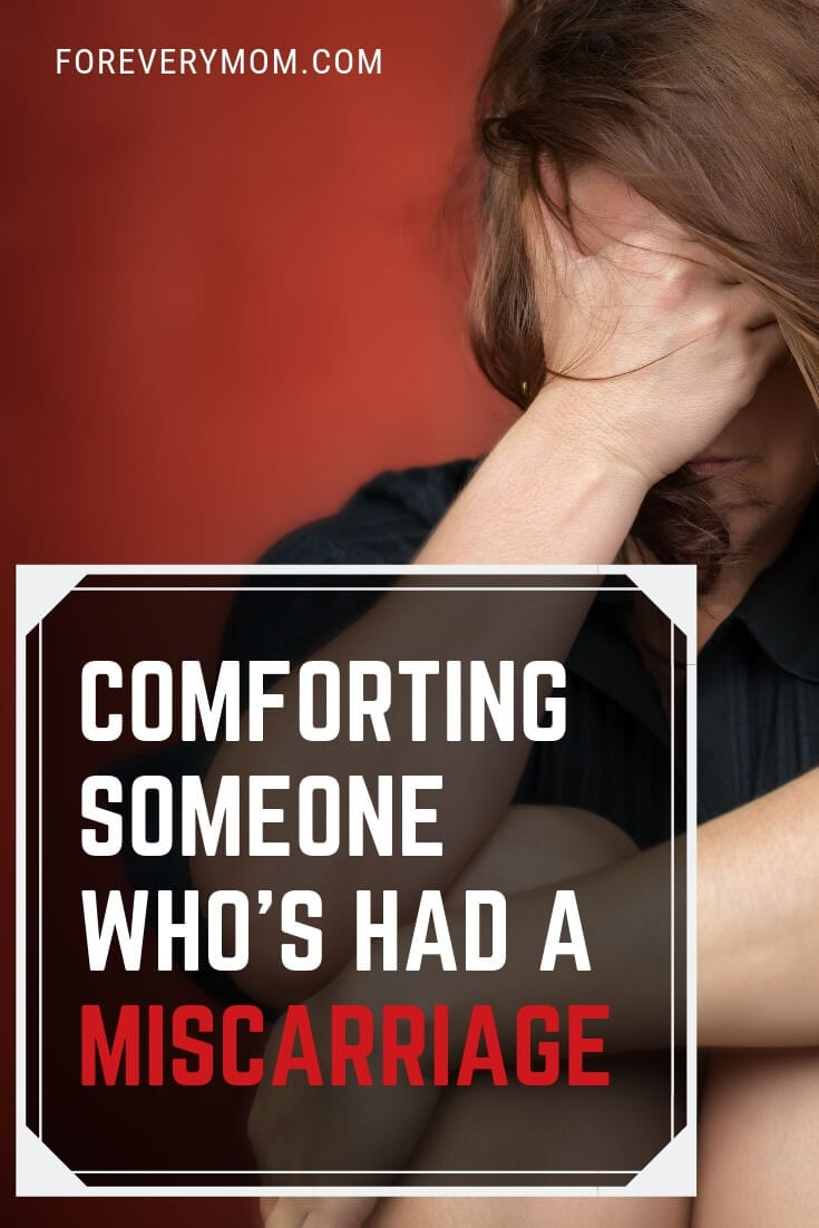 Comforting Someone Who's Had a Miscarriage