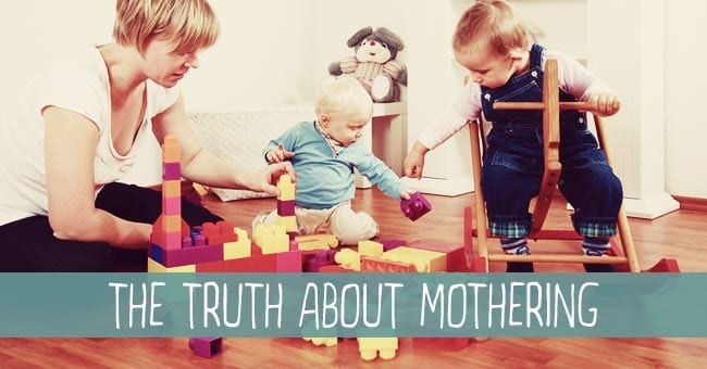 TheTruthAboutMothering
