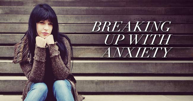 Breaking-Up-With-Anxiety