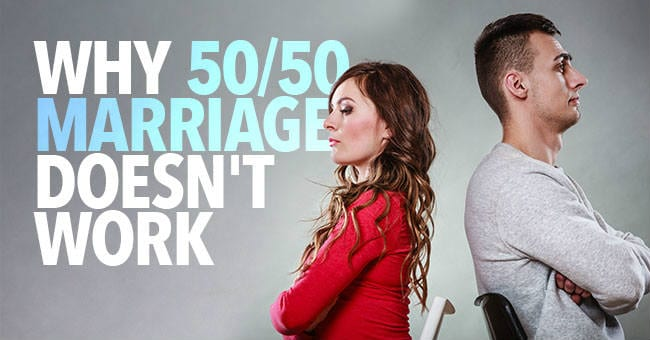 Why-50-50-Marriage-Doesnt-Work