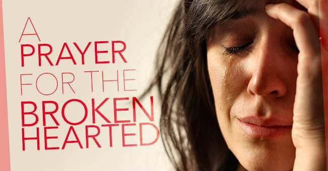 a prayer for the broken hearted