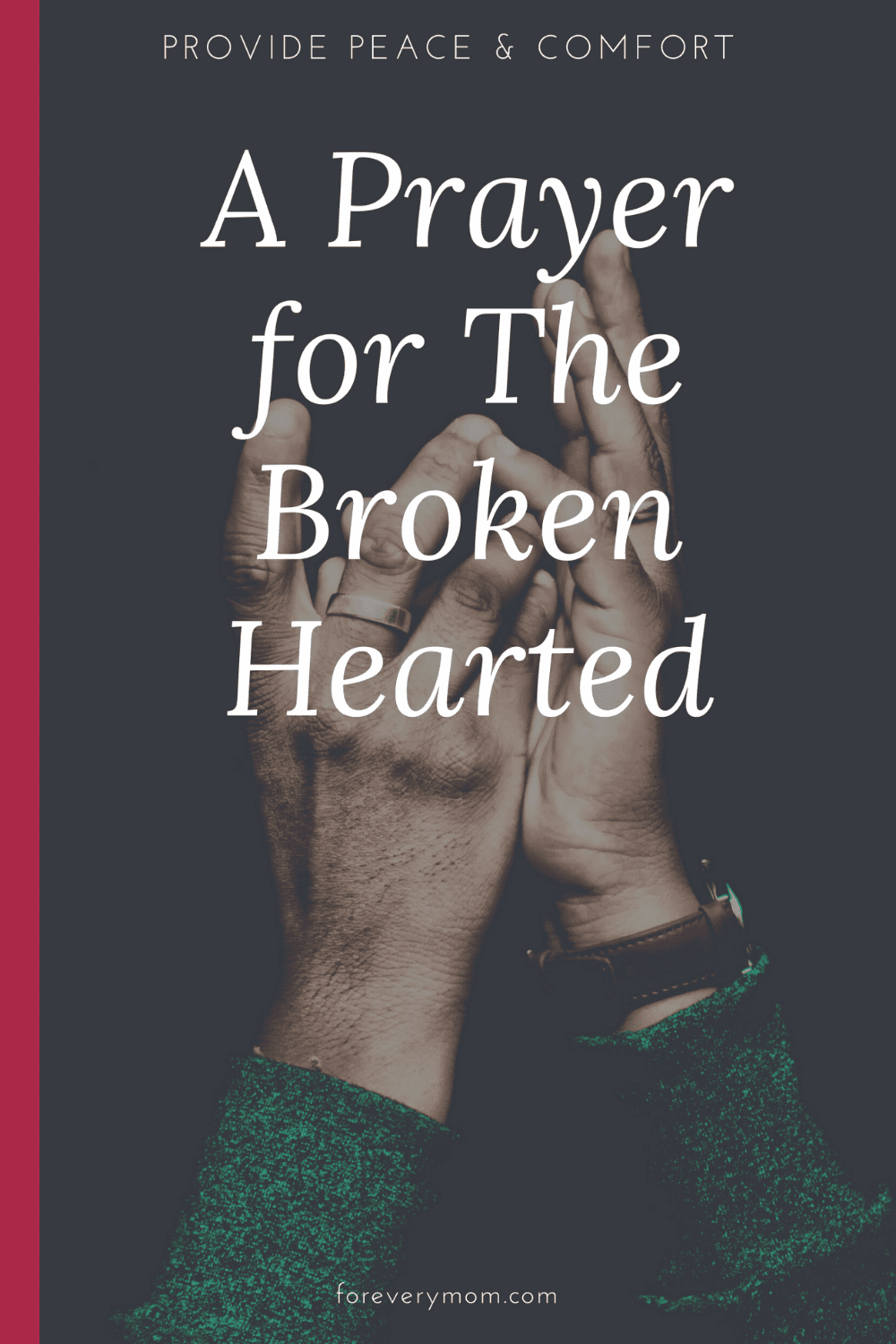 prayer for the broken hearted