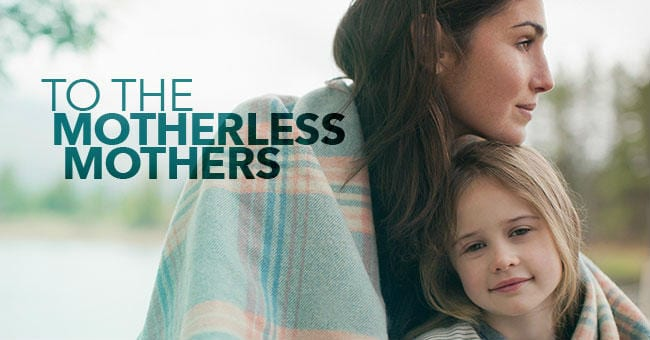 to-the-motherless-mothers