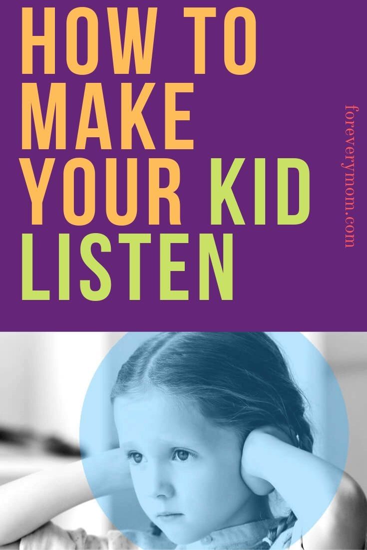 how to make your kid listen