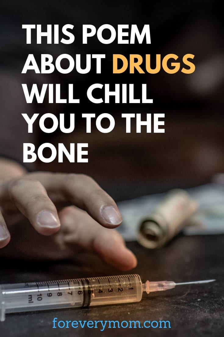 This Poem About DRUGS to YOU Will Chill You to the Bone