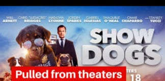 show dogs movie pulled