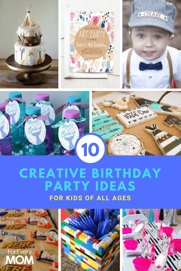 10 creative birthday party ideas for kids of all ages