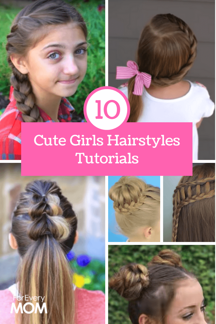 Cute Girls Hairstyles Tutorials Top 10 Of All Time For Every Mom