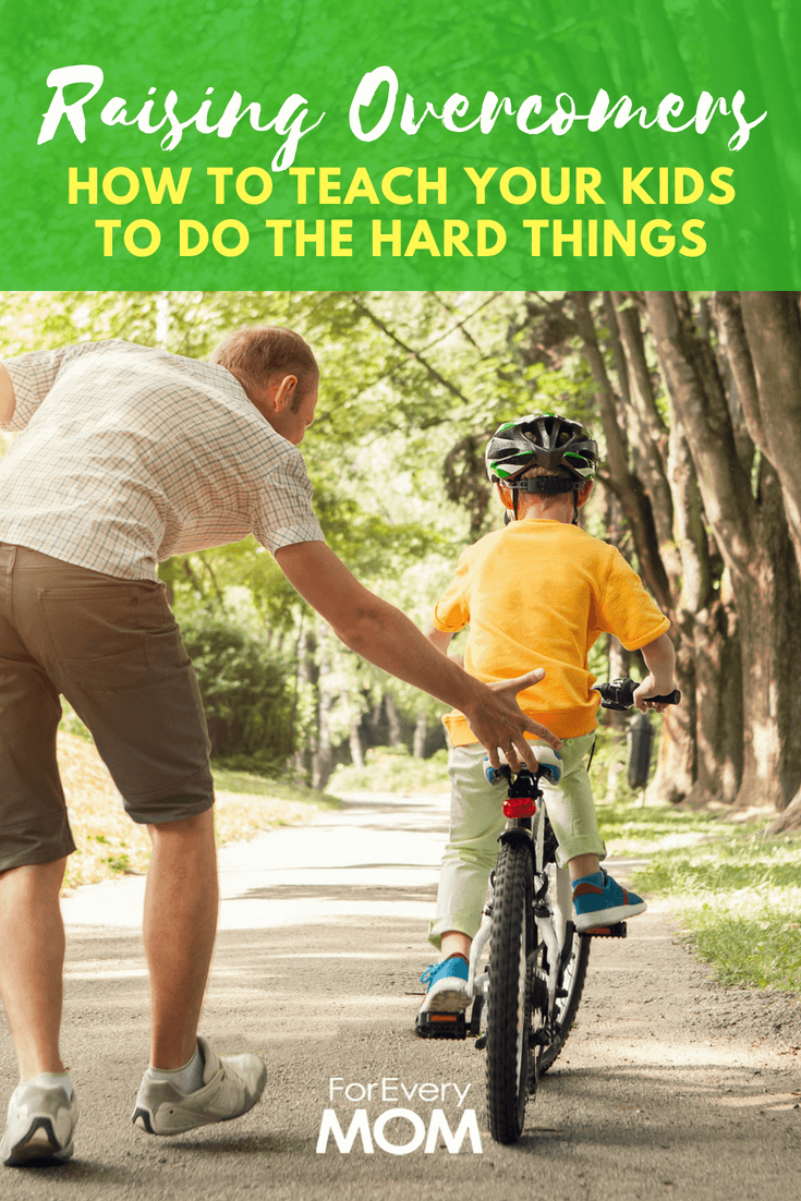 Here are 5 things I want to be intentional about in raising kids who can do hard things, kids who are overcomers.