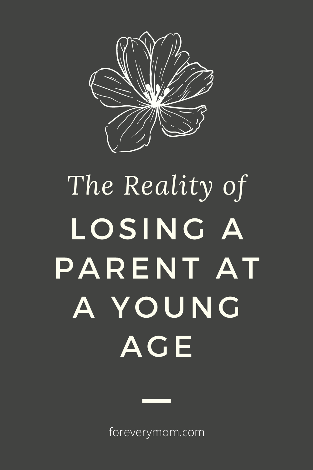losing a parent at a young age