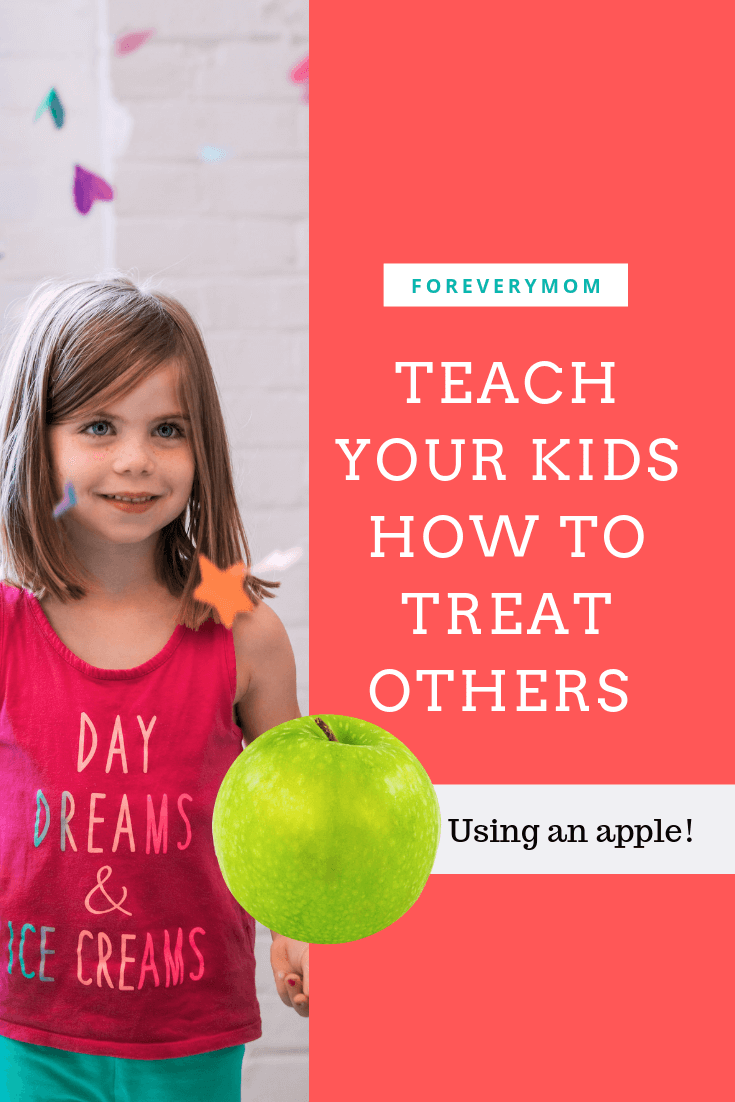 Teach Your Kids How to Treat Others With This Unforgettable Lesson