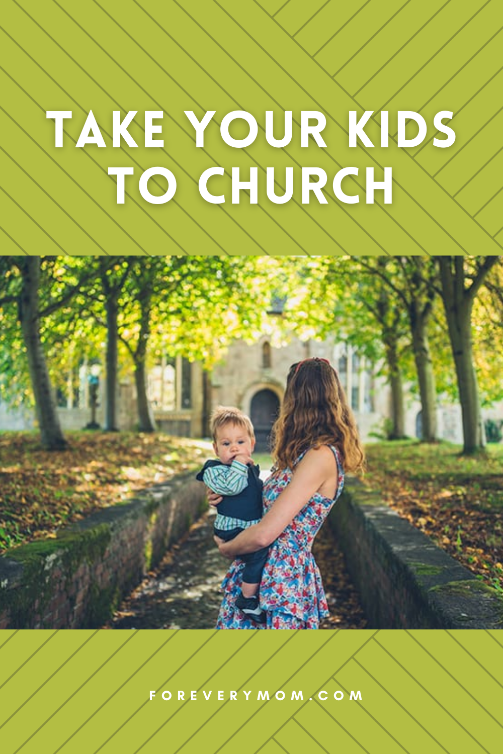take your kids to church